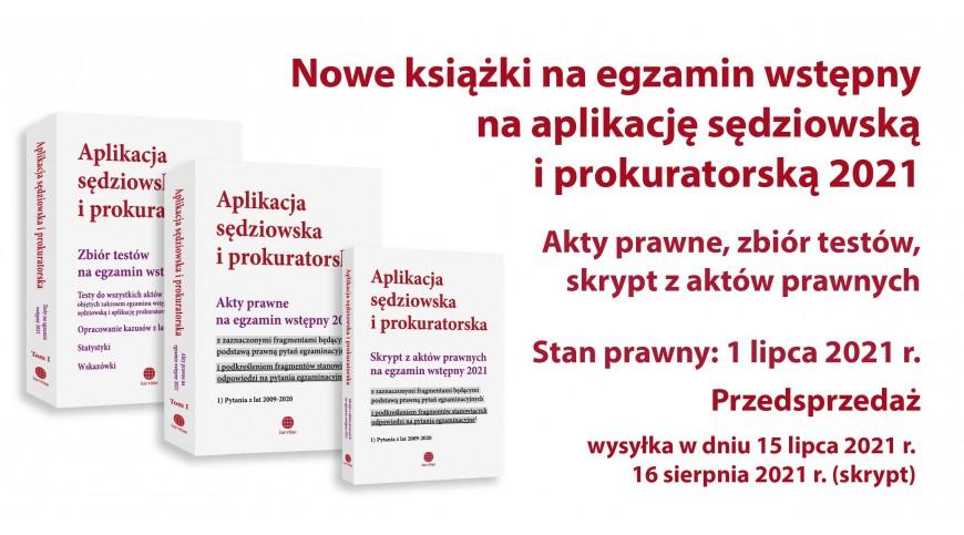Nowe książki na aplikację sędziowską i prokuratorską 2021